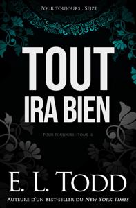 Tout ira bien - E. L. Todd pdf download