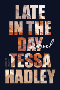 Late in the Day - Tessa Hadley pdf download