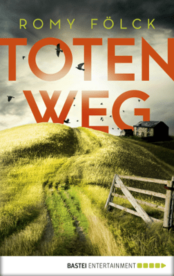 Totenweg - Romy Fölck pdf download