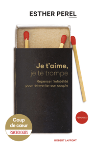 Je t'aime, je te trompe - Esther Perel pdf download
