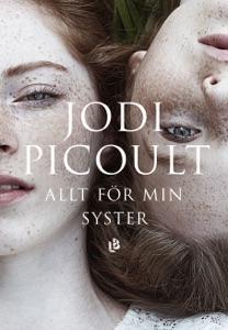 Allt för min syster - Jodi Picoult pdf download