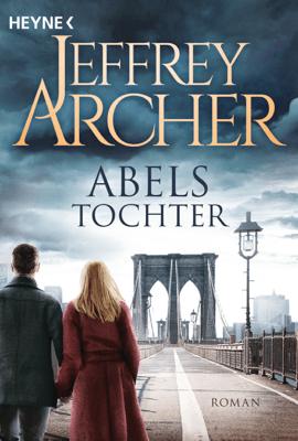Abels Tochter - Jeffrey Archer pdf download
