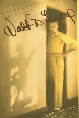 Walt Disney: An American Original - Bob Thomas