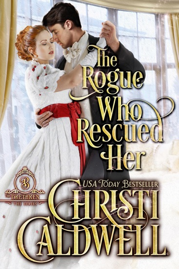 The Rogue Who Rescued Her by Christi Caldwell pdf download