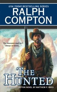The Hunted - Ralph Compton & Matthew P. Mayo pdf download