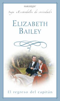 El regreso del capitán - Elizabeth Bailey pdf download