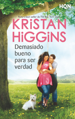Demasiado bueno para ser verdad - Kristan Higgins pdf download
