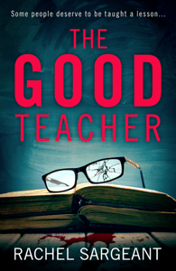 The Good Teacher - Rachel Sargeant pdf download