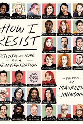 How I Resist - Maureen Johnson