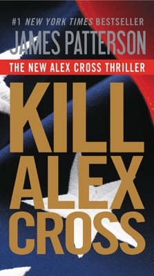 Kill Alex Cross - James Patterson pdf download