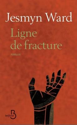 Ligne de fracture - Jesmyn Ward pdf download