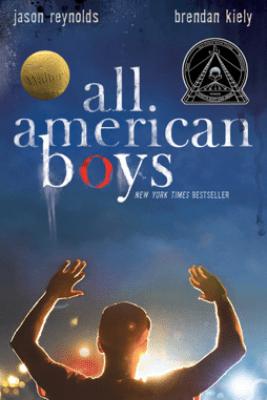 All American Boys - Jason Reynolds & Brendan Kiely