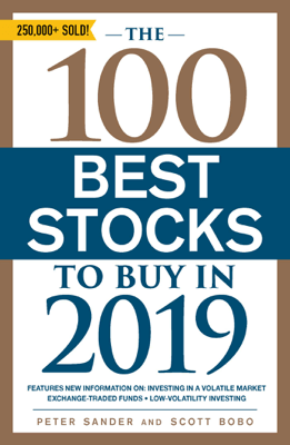 The 100 Best Stocks to Buy in 2019 - Peter Sander pdf download