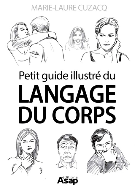 Petit guide illustré du langage du corps écrit par Marie