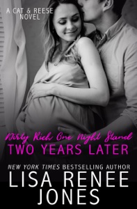 Dirty Rich One Night Stand: Two Years Later - Lisa Renee Jones pdf download