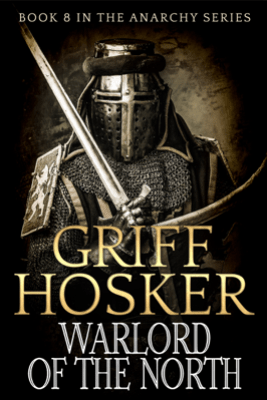 Warlord of the North - Griff Hosker