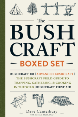 The Bushcraft Boxed Set - Dave Canterbury & Jason A. Hunt