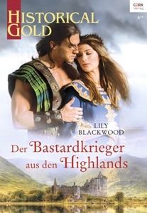 Der Bastardkrieger aus den Highlands - Lily Blackwood pdf download