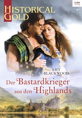 Der Bastardkrieger aus den Highlands - Lily Blackwood pdf download