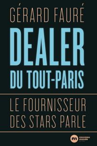 Dealer du Tout-Paris - Gérard Fauré pdf download