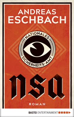 NSA - Nationales Sicherheits-Amt - Andreas Eschbach pdf download