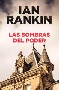 Las sombras del poder - Ian Rankin pdf download