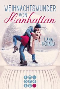 Weihnachtswunder von Manhattan - Lana Rotaru pdf download