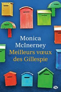 Meilleurs vœux des Gillespie - Monica McInerney pdf download