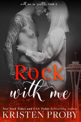 Rock with Me - Kristen Proby pdf download