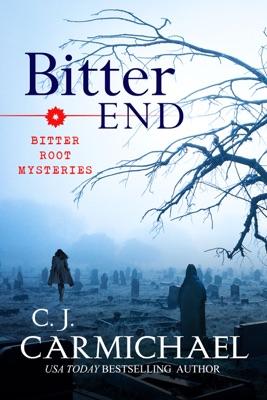 Bitter End - C.J. Carmichael pdf download
