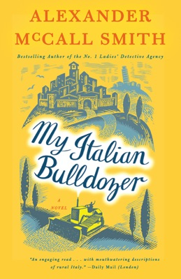 My Italian Bulldozer - Alexander McCall Smith pdf download