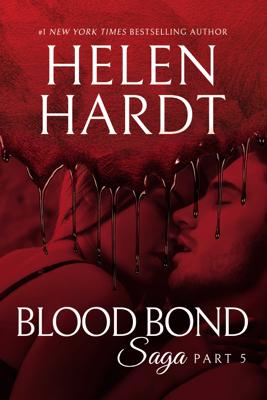 Blood Bond: 5 - Helen Hardt