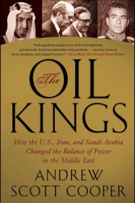The Oil Kings - Andrew Scott Cooper