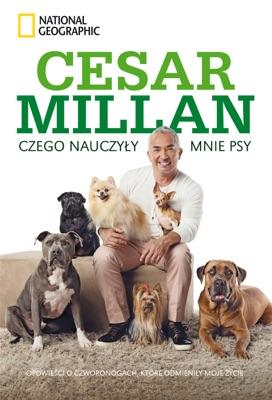 Czego nauczyły mnie psy. - Cesar Millan pdf download