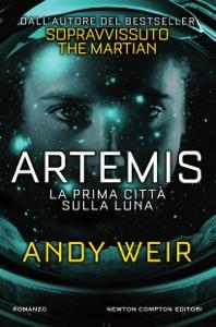 Artemis. La prima città sulla luna - Andy Weir pdf download