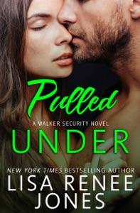 Pulled Under - Lisa Renee Jones pdf download