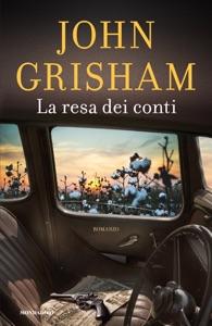 La resa dei conti - John Grisham pdf download