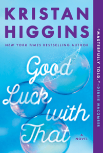 Good Luck with That - Kristan Higgins pdf download