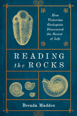 Reading the Rocks - Brenda Maddox