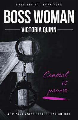 Boss Woman - Victoria Quinn pdf download