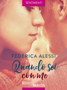 Quando sei con me - Federica Alessi pdf download