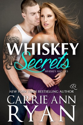Whiskey Secrets - Carrie Ann Ryan pdf download
