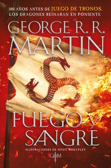 Fuego y Sangre (Canción de hielo y fuego) by George R.R. Martin pdf download