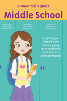 A Smart Girl's Guide: Middle School - Julie Williams