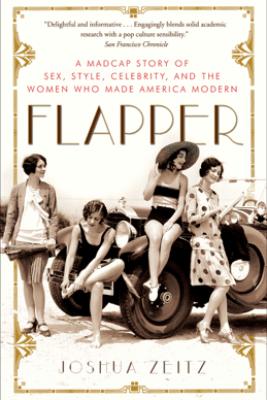 Flapper - Joshua Zeitz