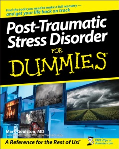 Post-Traumatic Stress Disorder For Dummies - Mark Goulston pdf download
