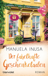 Der fabelhafte Geschenkeladen - Manuela Inusa pdf download