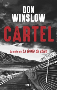 Cartel, la suite de la Griffe du chien - Don Winslow pdf download
