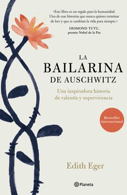 La bailarina de Auschwitz - Edith Eger pdf download