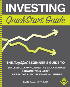 Investing QuickStart Guide - Ted D., Snow, CFP, MBA pdf download